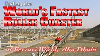 Riding the world's fastest rollercoaster at Ferrari World in Abu Dhabi