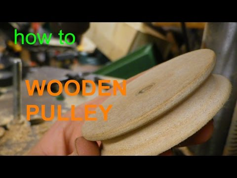 Wooden PULLEY - without a lathe