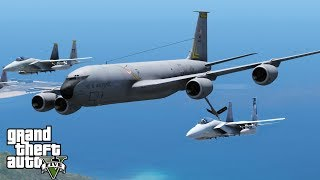 GTA 5 Military Patrol   US Air Force KC-135R Stratotanker   Aerial Refueling F-15 Fighter Jets