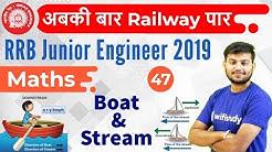 11:00 AM - RRB JE 2019 | Maths by Sahil Sir | Boat & Stream
