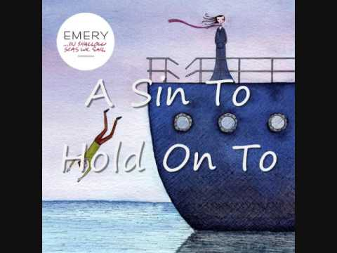 A Sin To Hold On To - Emery + Lyrics - YouTube