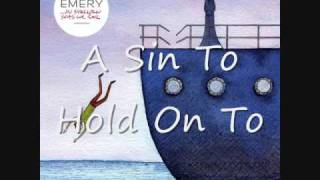 Watch Emery A Sin To Hold On To video