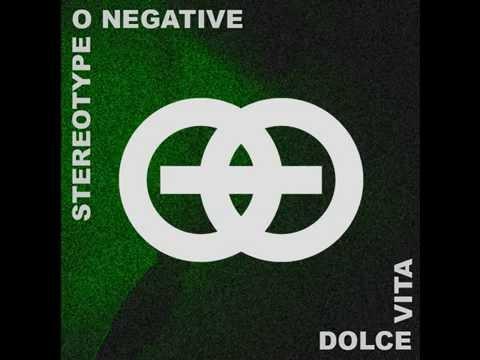 Stereo Type O Negative - Dolce Vita - cover