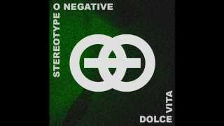 Stereo Type O Negative - Dolce Vita - cover
