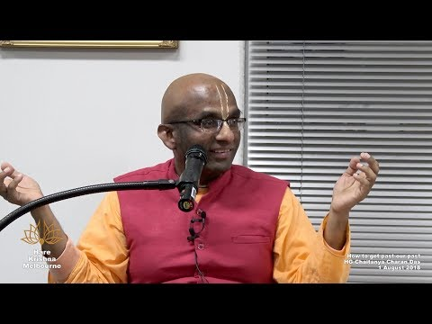 How To Get Past Our Past - HG Chaitanya Charan Das