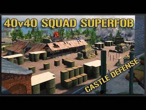 CASTLE SUPERFOB DEFENSE!