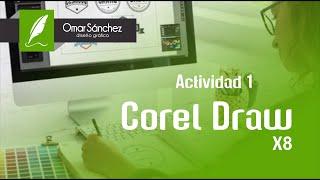 Corel Draw - Actividad 1. Conoce la interfaz e importar elementos...