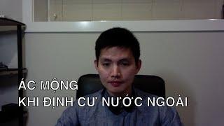ÁC MỘNG KHI ĐỊNH CƯ NƯỚC NGOÀI | Quang Lê TV