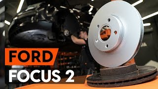 Hvordan bytte foran bremseskiver der på FORD FOCUS 2 (DA) [BRUKSANVISNING AUTODOC]