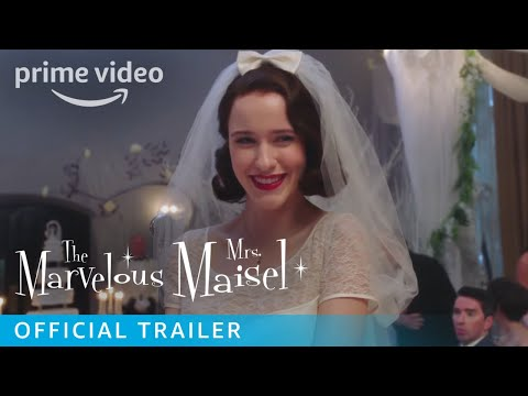 The Marvelous Mrs. Maisel - Official Trailer | Prime Video