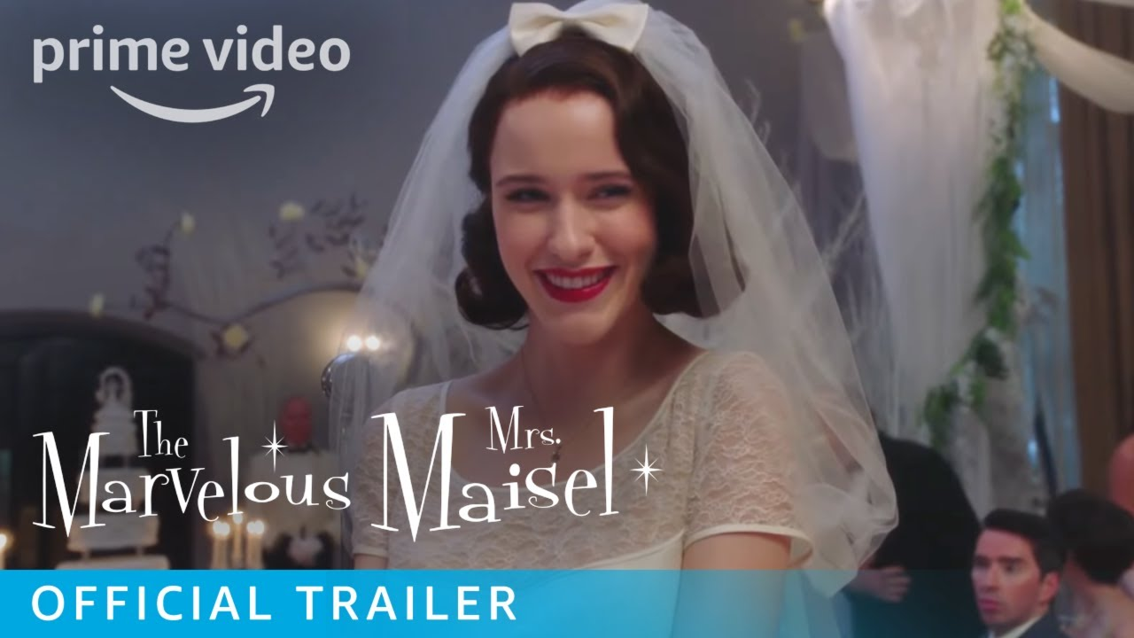 The Marvelous Mrs. Maisel Season 1 – Official Trailer [HD] | Prime Video