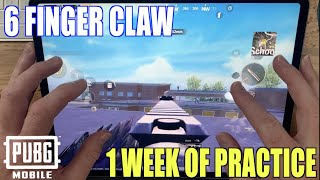 1 Week of Practice 6 Finger Claw Pubg mobile