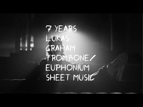 7 Years- Lukas Graham Trombone/ Euphonium solo sheet music