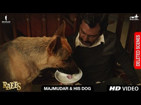 Raees | Majmudar & his dog| Deleted Scene...