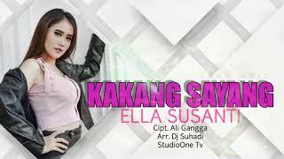 Download KAKANG SAYANG - ELLA SUSANTI || LAGU TARLING TERBARU 2020