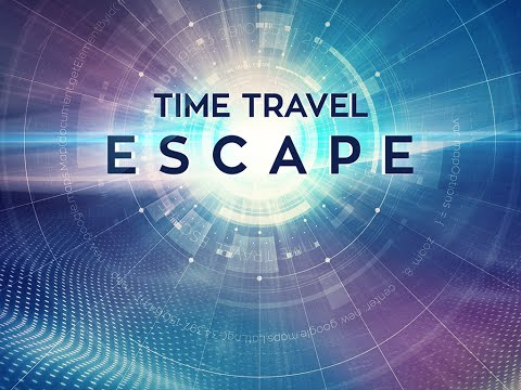 Time Travel Escape - Trailer