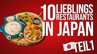 Meine TOP 10 RESTAURANTS in JAPAN  (TEIL 1)
