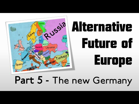 Alternative Future of Europe: Part 5 - The new Germany