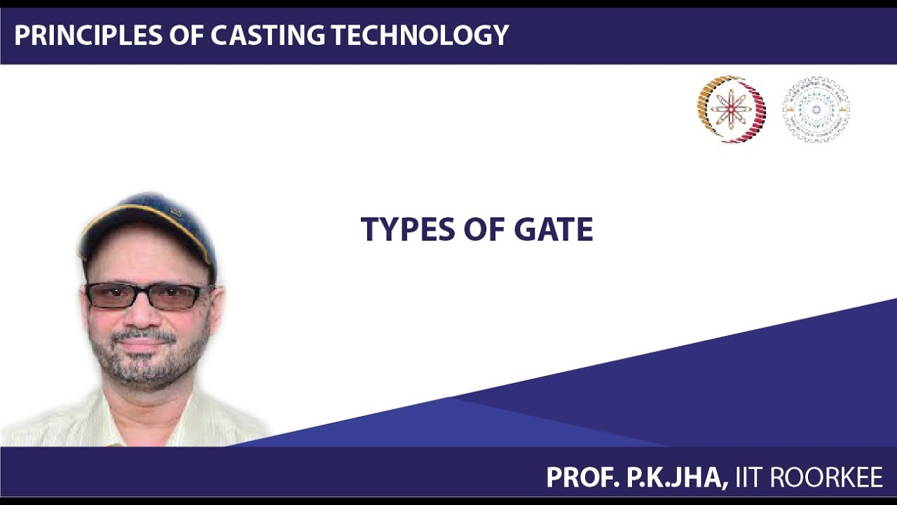 NPTEL Video Course : NOC:Principles of Casting Technology