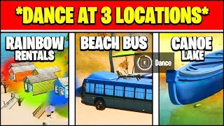 DANCE AT RAINBOW RENTALS, BEACH BUS AND LAKE CANOE LOCATIONS (Fortnite Challenges)