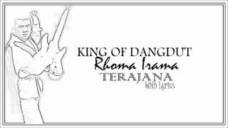 "Rhoma Irama "" Terajana "" (With Lyrics) HD"