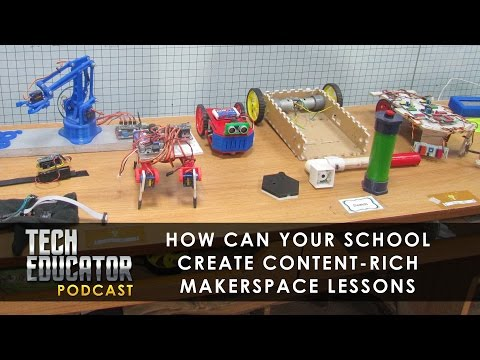 Creating Great Makerspace Lessons For Your Students