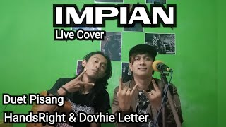 Impian _ Power Slaves / Cover Live _ By Hands Hutagaol & Dovhie Letter