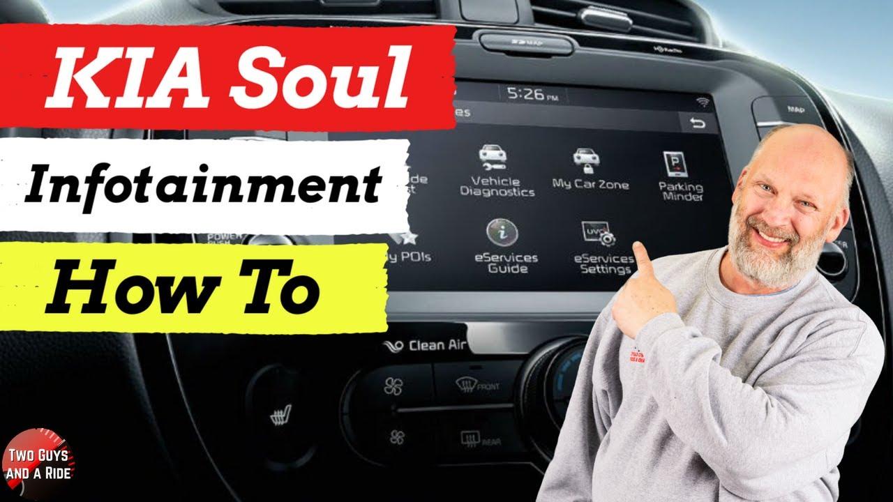 Infotainment How To 2020 Kia Soul Youtube