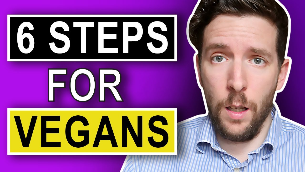 6 Simple Steps To Prevent Vegan Diet Failure!