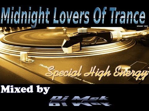 Midnight Lovers Of Trance Episode Special High Energy]