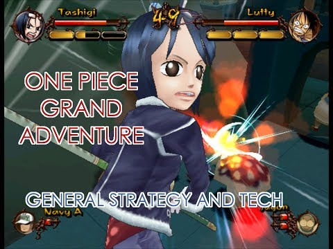 One Piece Grand Adventure General Strategy and Tech