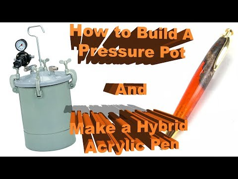 How To Make  A Pressure Pot and Turning My First Hybrid Pen Blank