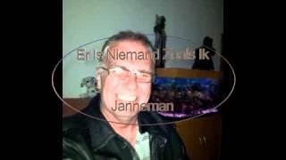 Janneman - Er Is Niemand Zoals Ik