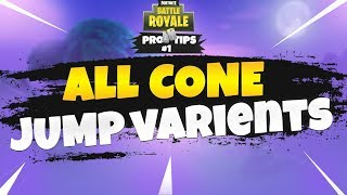All cone jump variants - Fortnite