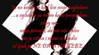Jelena Tomasevic - Ne Dam Na Tebe [Lyrics / Text]