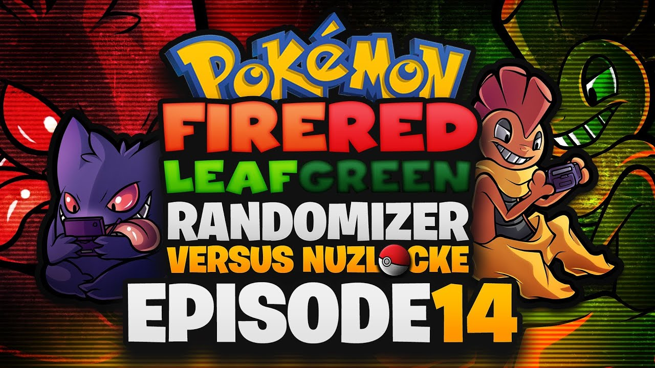 Pokémon Fire Red amp; Leaf Green Randomizer Versus Nuzlocke w