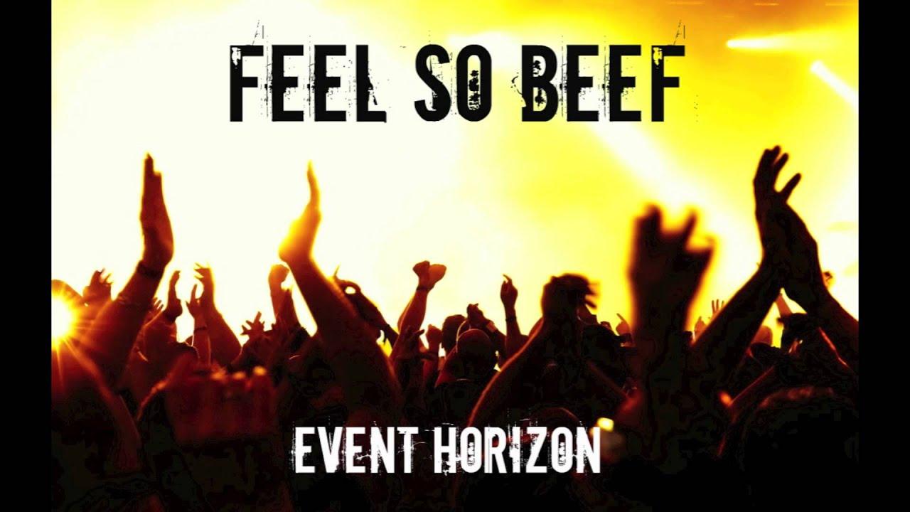 Feel So Beef (Event Horizon Mashup) - Calvin Harris vs ...