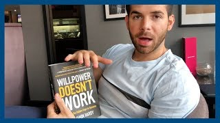 Book Review: Willpower Doesn't Work by Benjamin Hardy - Hidden Keys of Success