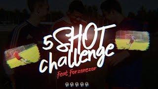 5 Shot Challenge | Goodmax vs. Forzorezor