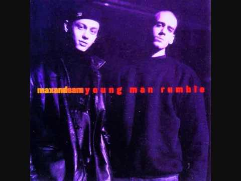 Max and Sam - Young Man Rumble (1994) -Radio Edit