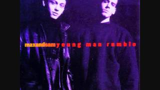 Max and Sam - Young Man Rumble (1994) -Radio Edit