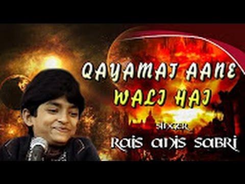 """क़यामत आने वाली है"" Qaymat Ane Wali Hai    Rais Anis Sabri    Nasihat    Sonic Enterprises"