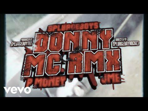 Splurgeboys - Donny MC Remix ft. P Money, JME