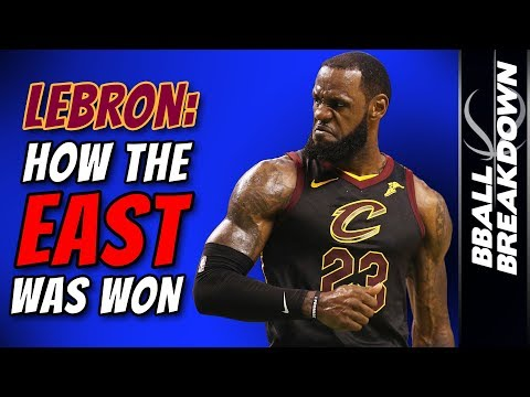 LEBRON JAMES: How The EAST Was Won