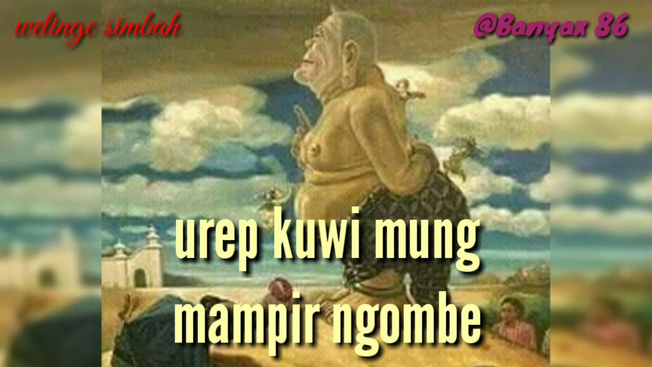 Pepatah Orang Jawa Welinge Wong Tuo Youtube