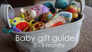 Baby Gift Ideas & Favorite Toys // 0 - 3 months