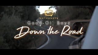 Good Ol' Boyz | Down The Road