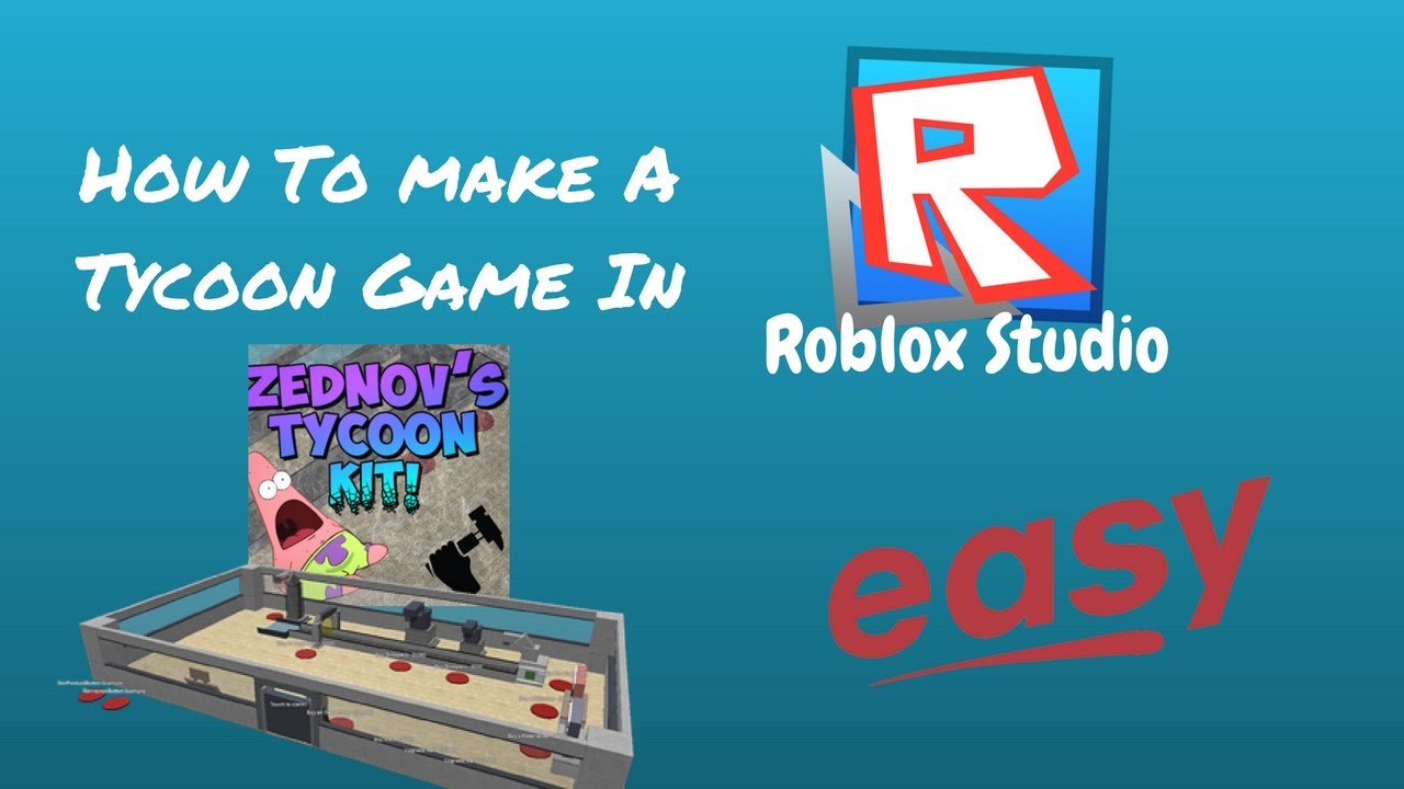 How To Make A Tycoon Game In Roblox Studio Easy Youtube