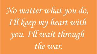 Wait Through the War (Lyrics) - Spencer Albee