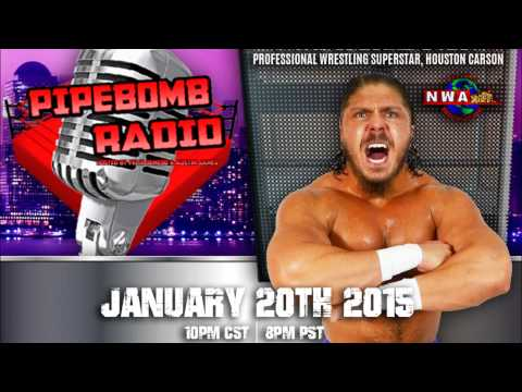 Pipebomb Radio with NWA Superstar Houston Carson   January 20, 2015